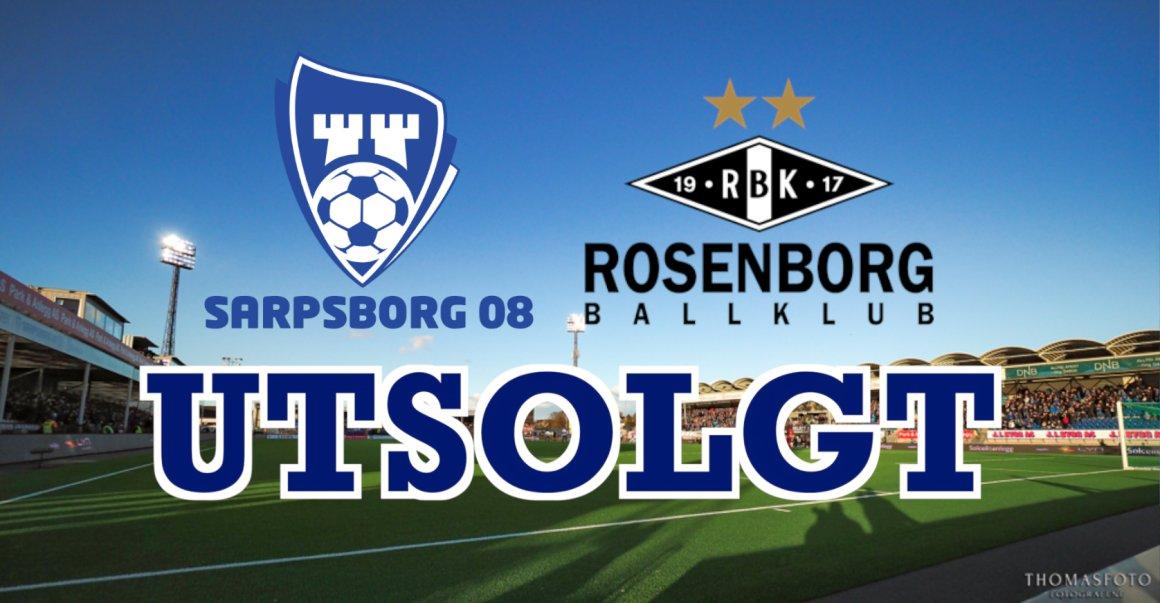 Sarpsborg 08 - Rosenborg er utsolgt!